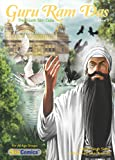 Guru Ram Das, Volume 2: The Fourth Sikh Guru (Sikh Comics for Children & Adults Book 13)