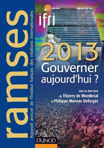 Ramses 2013 - Gouverner aujourd'hui ? + Version numrique PDF ou Epub