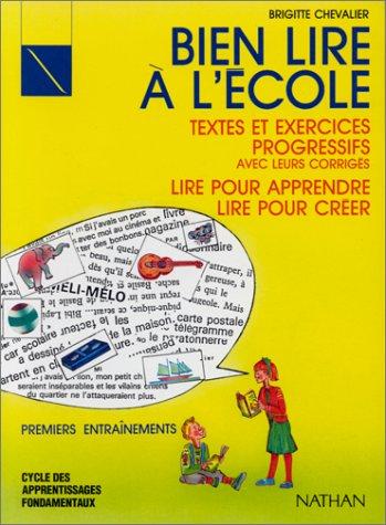 Bien lire à l'école, cycle des apprentissages fondamentaux