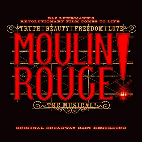 Moulin Rouge! the...