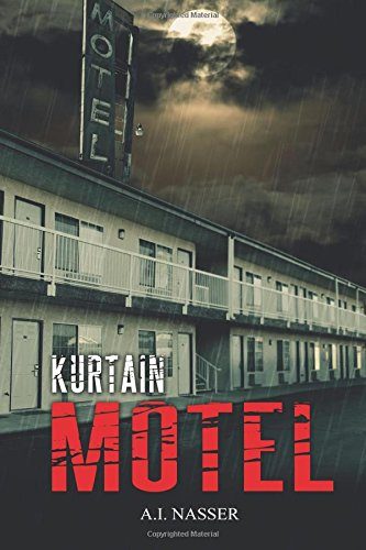 Kurtain Motel: Volume 1 (The Sin Series)