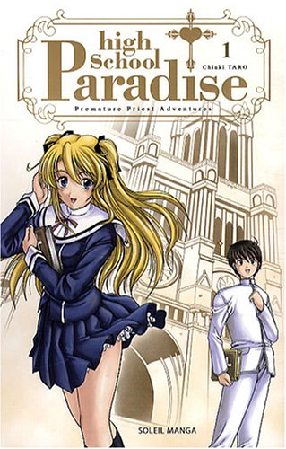 High School Paradise, Tome 1 :