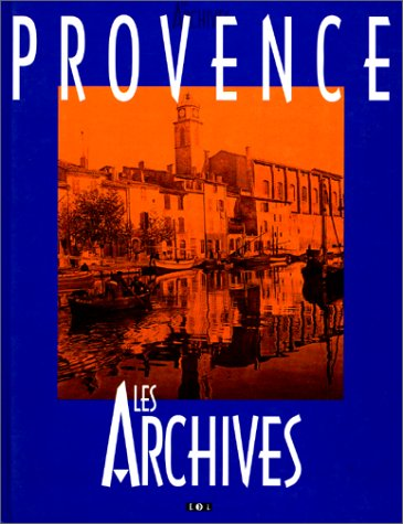 Provence : Les archives