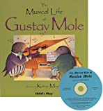 The Musical Life of Gustav Mole (Child's Play Library)
