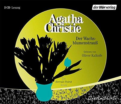 Der Wachsblumenstrauß (Hercule Poirot, Band 6) (Band Hercules)