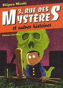 3, rue des mystères et autres histoires Edition simple Tome 1