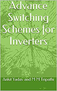 tienda inverter: Advance Switching Schemes for Inverters (English Edition)