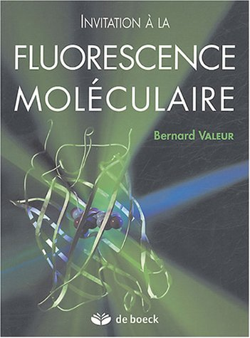Invitation  la fluorescence molculaire