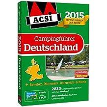 ACSI Campingführer Deutschland 2015 mit DVD (Hallwag Promobil)