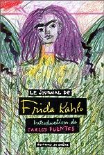 Le journal de Frida Kahlo de Frida Kahlo