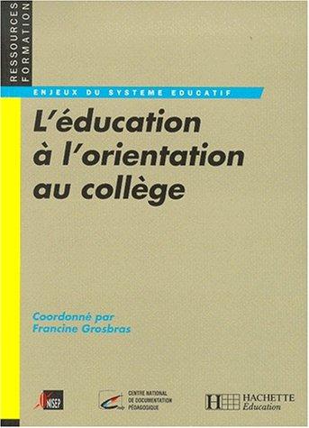 L'éducation à l'orientation au collège