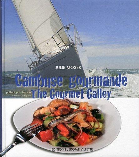 Cambuse gourmande : The Gourmet Galley