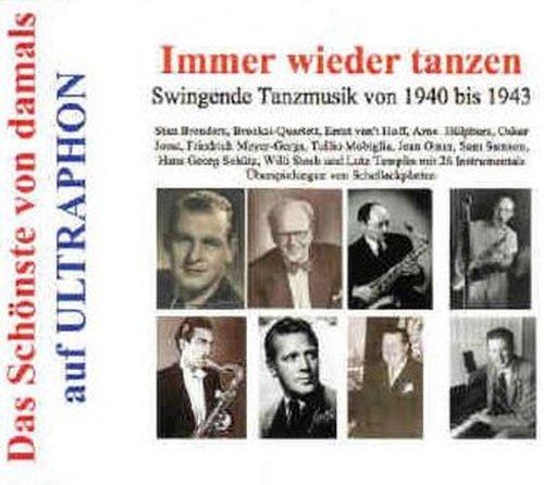 Immer Wieder Tanzen-Tanzmusik Von 1940-1943