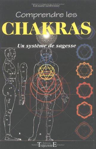 Comprendre les chakras - Système sagesse