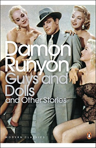Guys and Dolls: and Other Stories (Penguin Modern Classics) - Demon Guide Hunter