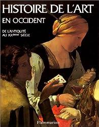 HISTOIRE DE L'ART EN OCCIDENT. De l'Antiquité au XXème siècle