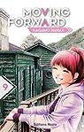 Moving Forward, tome 9 par Nanaji