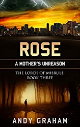 ROSE: A Mother's Unreason (The Lords of Misrule Book 3)