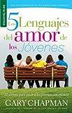 Los 5 Lenguajes del Amor de los Jovenes (Serie Favoritos)