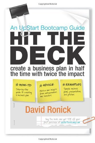 Hit the Deck: Create a Business Plan in Half the Time, With Twice the Impact by David Ronick (2010-05-20)