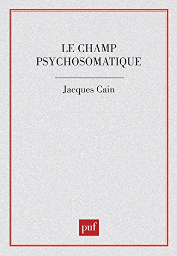 Le champ psychosomatique