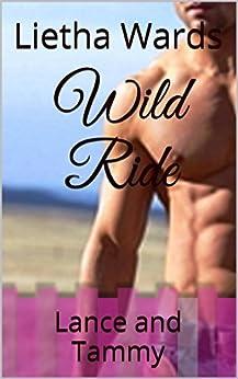 Wild Ride: Lance and Tammy by [Wards, Lietha]
