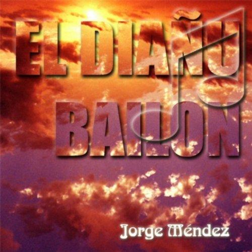 El Diañu Bailón de Jorge Méndez en Amazon Music - Amazon.es