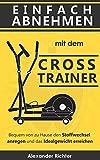 Crosstrainer Test – Top Geräte 2019 – bequem zu Hause zur Traumfigur