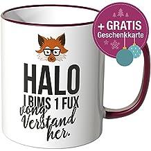 """JUNIWORDS Tasse mit dem Schriftzug - Wähle eine Farbe - """"Halo i bims 1 fux vong Verstand her."""" - Bordeaux"""