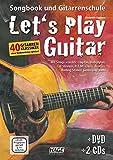 Let's Play Guitar: Songbook und Gitarrenschule + DVD + 2 CDs - Alexander Espinosa