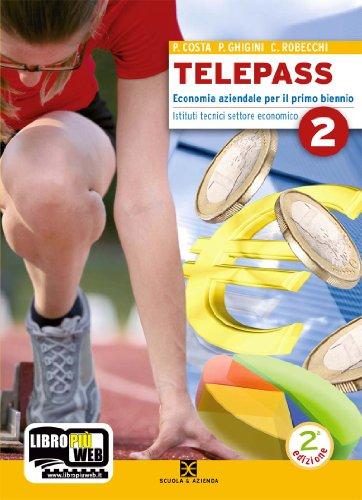 Telepass. Con espansione online. Per Igea e Mercurio. Per gli Ist. Tecnici: 2