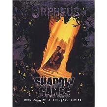 Orpheus Shadow Games