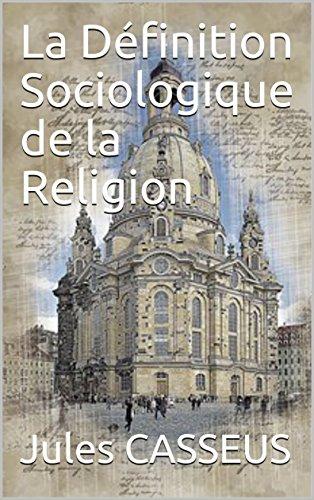 Couverture du livre La Définition  Sociologique de la Religion