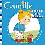 Camille a fait pipi dans sa culotte T1 (French Edition)