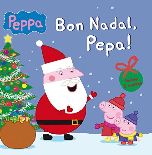 Bon Nadal, Pepa! (La Porqueta Pepa. Primeres lectures) por Varios autores