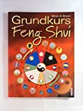 Grundkurs Feng Shui - Simon G. Brown