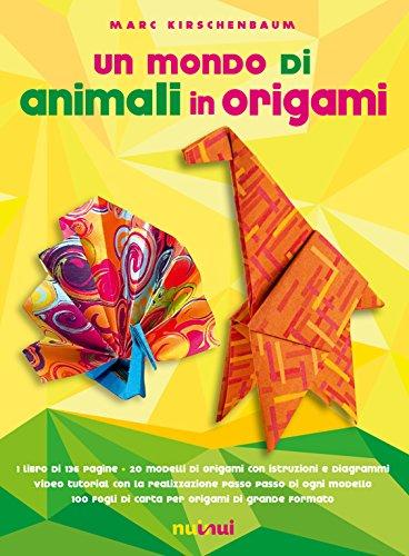 Un mondo di animali in origami. Con espansione online. Con gadget