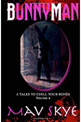 Bunnyman: Volume 4 (Tales to Chill Your Bones) Paperback
