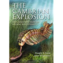 The Cambrian Explosion: The Construction of Animal Biodiversity