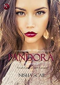 Pandora: Serie Completa par Nisha Scail