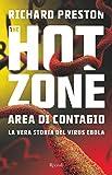 Image de The Hot Zone: Area di contagio. La vera storia del