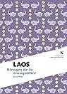 Laos : Mirages de la tranquilité: L'Âme des Peuples par Philip