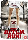 Run! Bitch Run! [DVD]