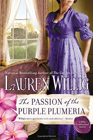The Passion of the Purple Plumeria: A Pink Carnation Novel by Willig, Lauren (2013) Paperback
