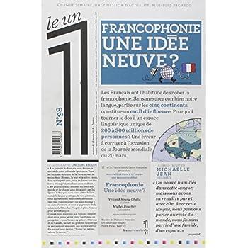 Le 1 - n°98 - Francophonie une idée neuve