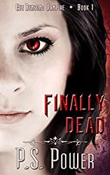 Finally Dead (Eve Benson: Vampire Book 1) (English Edition)