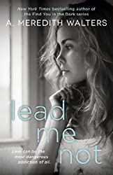 Lead Me Not (Twisted Love Book 1)