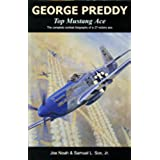 George Preddy, Top Mustang Ace (French Edition)