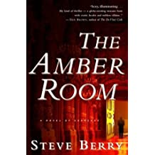 The Amber Room by Steve Berry (2003-08-26)