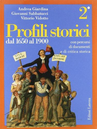 Profili storici. Con persorsi di documenti e di critica storica: 2